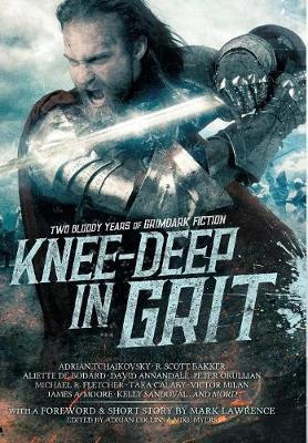 Knee-Deep in Grit : Mark Lawrence : 9780648178422