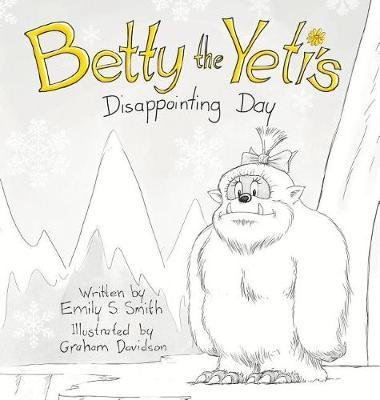 Betty the Yeti's Disappointing Day