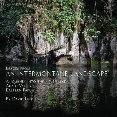 Images from an Intermontane Landscape