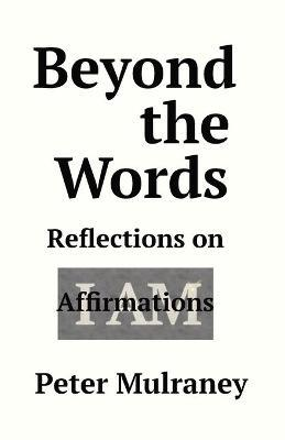Beyond the Words