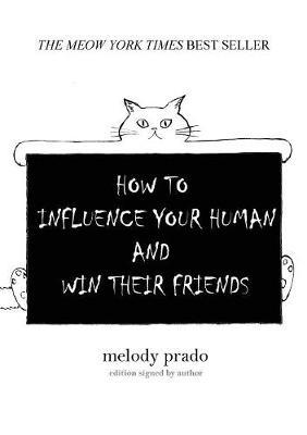 How to Influence Your Human and Win Their Friends