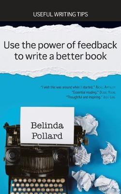 Use the Power of Feedback to Write a Better Book