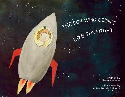 The Boy Who Didn't Like the Night