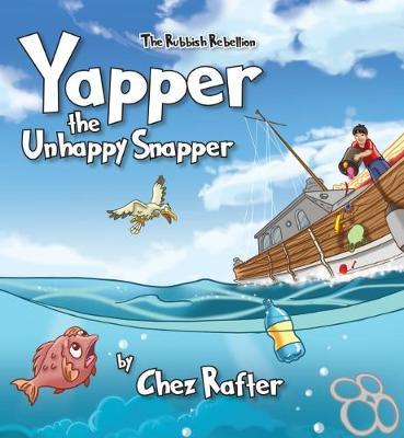 Yapper Yapper the Unhappy Snapper