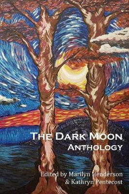 The Dark Moon Anthology