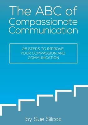 The ABC of Compassionate Communication