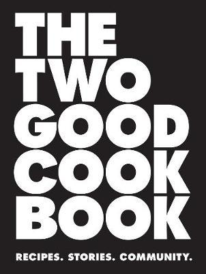 The Two Good Cook Book Cover Image