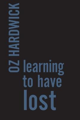 Learning to Have Lost
