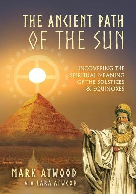 The Ancient Path of the Sun