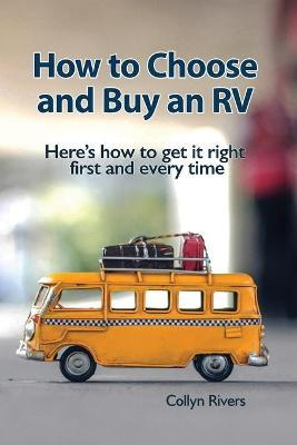 How to Choose and Buy an RV