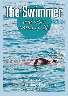 The Swimmer and other stories of life
