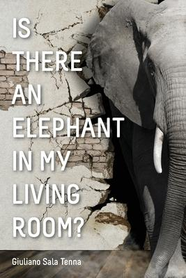 Is There An Elephant In My Living Room