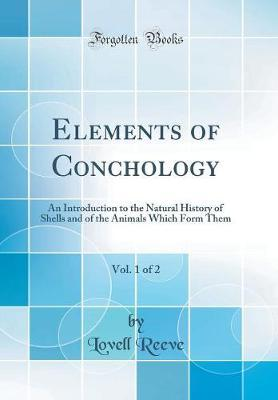 Elements Of Conchology Vol 1 2 Lovell Reeve