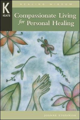 Compassionate Living for Healing, Wholeness, and Harmony