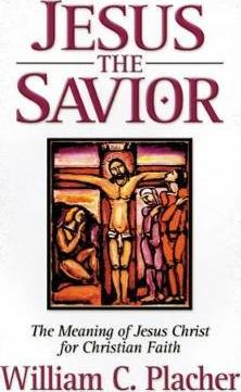 Jesus the Savior  The Meaning of Jesus Christ for Christian Faith