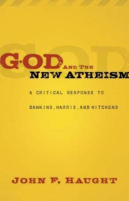 God and the New Atheism