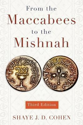 From the Maccabees to the Mishnah, Third Edition
