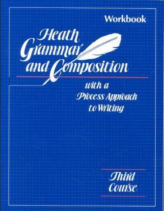 Heath Grammar and Composition 3rd Course