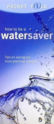 How to be a Water Saver