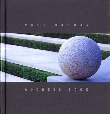 Paul Bangay Address Book