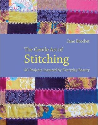 The Gentle Art of Stitching