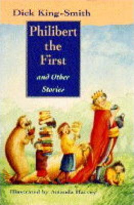 Philibert the First and Other Stories