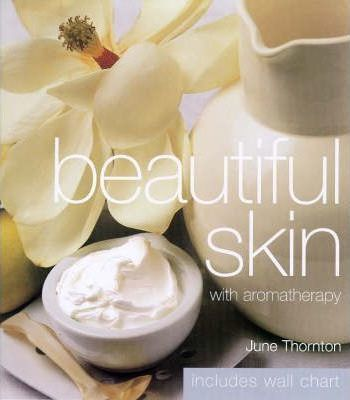 Beautiful Skin with Aromatherapy