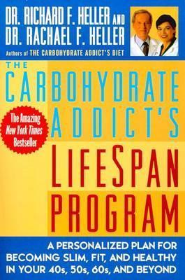 The Carbohydrate Addict's Lifespan Program for Success