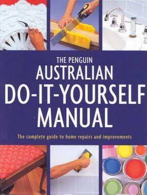 The penguin australian do it yourself manual diy 9780670896370 the penguin australian do it yourself manual diy solutioingenieria Choice Image