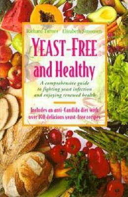 Yeast-Free and Healthy