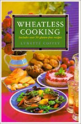 Wheatless Cooking