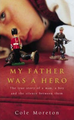 My Father Was a Hero