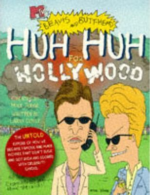 Beavis and Butt-Head's Huh Huh for Hollywood