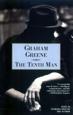 an analysis of the moral issues in the tenth man a novel by graham greene Graham greene, in full henry graham greene, (born october 2, 1904, berkhamsted, hertfordshire, england—died april 3, 1991, vevey, switzerland), english novelist, short-story writer, playwright, and journalist whose novels treat life's moral ambiguities in the context of contemporary political.