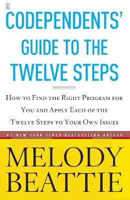 Codependent's Guide to the Twelve Steps
