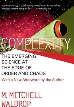 Complexity : The Emerging Science at the Edge of Order and Chaos