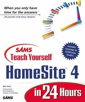 Sams Teach Yourself HomeSite 4 in 24 Hours