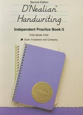 SF D'Nealian Handwriting, Second Edition Independent Practice Boo