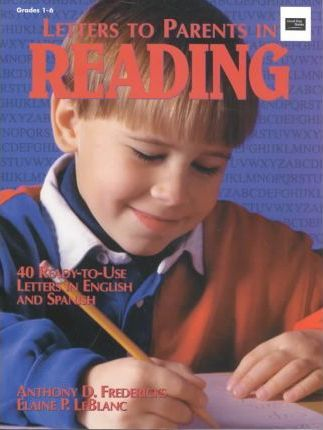 Letters to Parents in Reading: 40 Ready-To-Use Letters in English and Spanish