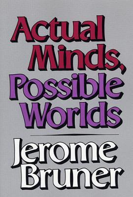 Actual Minds, Possible Worlds