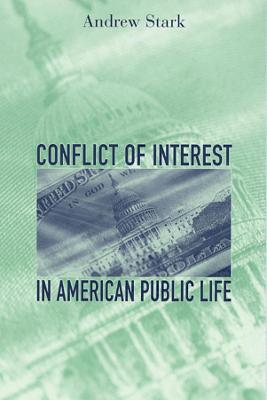 Conflict of Interest in American Public Life