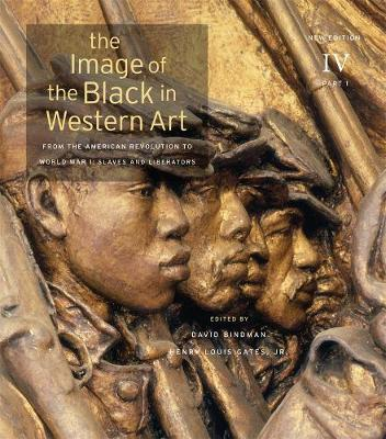 The Image of the Black in Western Art, Volume IV: From the American Revolution to World War I, Part 1: Slaves and Liberators