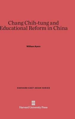 Chang Chih-Tung and Educational Reform in China