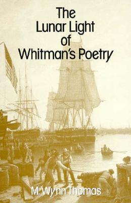 The Lunar Light of Whitman's Poetry