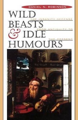 Wild Beasts and Idle Humours