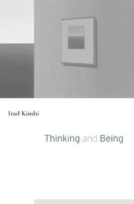 Thinking and Being