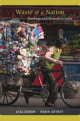 Waste of a Nation : Garbage and Growth in India