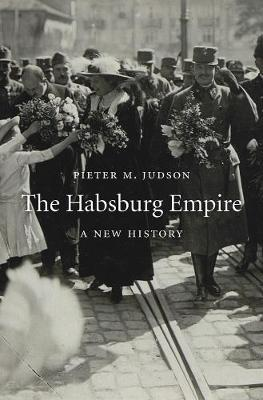 The Habsburg Empire : A New History