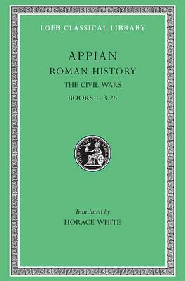 Roman History: The Civil Wars v. 3