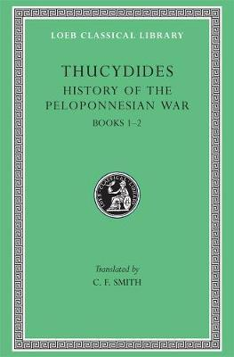 A History of the Peloponnesian War: Bk.1-2